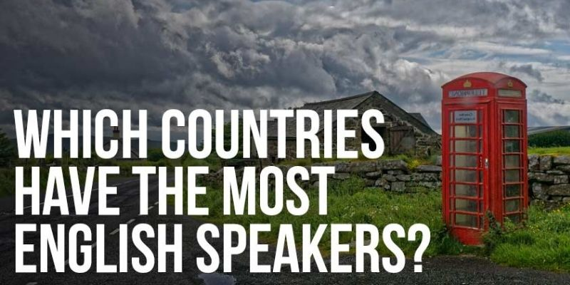 English Speaking - Know about the English Speaking Countries